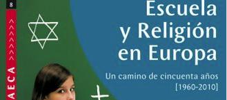 CUADERNO AECA Nº 8: ESCUELA Y RELIGIÓN EN EUROPA, enero 2012