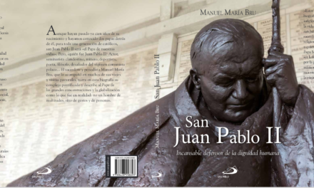 San Juan Pablo II, incansable defensor de la dignidad humana