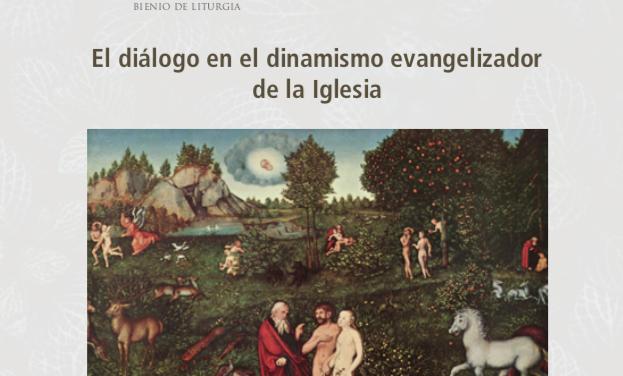 El diálogo en el dinamismo evangelizador de la Iglesia